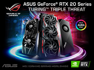 Asus GeForce RTX 20 Series - Turing Triple Threat