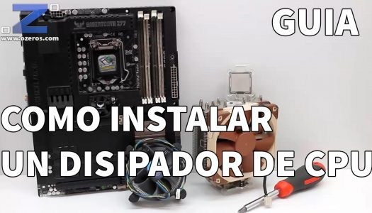 Video Guía: Como instalar un Disipador de Procesador en tu Placa Madre
