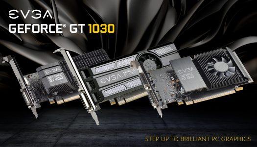 EVGA lanza tres nuevas NVIDIA GT 1030